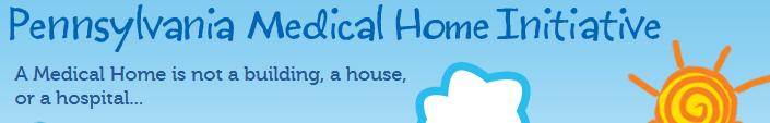 Pennsylvania Medical Home Initiative