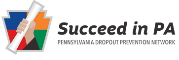 Succeed in PA, Pennsylvania Dropout Prevention Network